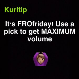 kurltip-fro-friday